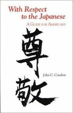 With Respect to the Japanese: A Guide for Americans (Interact Series)-ExLibrary