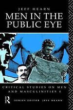 Men in the Public Eye by Jeff Hearn (1992, Paperback)
