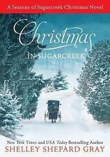 Seasons of Sugarcreek: Christmas in Sugarcreek 4 by Shelley Shepard Gray...