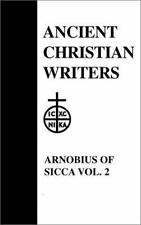 08. Arnobius of Sicca, Vol. 2: The Case Against the Pagans (Ancient Ch-ExLibrary