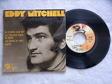 "45T 7"" EDDY MITCHELL ""Je n'aime que toi"" BARCLAY 71 269 M FRANCE µ"