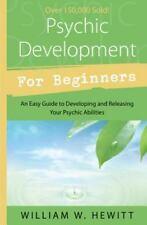 New, Psychic Development For Beginners (For Beginners), Bill Hewitt, Book