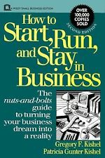 How to Start, Run, and Stay in Business, 2nd Edition