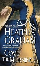 Come The Morning (Graham Clan), Graham, Heather, 1420136380, Book, Acceptable