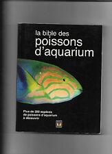 LA BIBLE DES POISSONS D'AQUARIUM