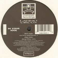 LATINO CIRCUS - In Your Soul (Cevin Fisher Remixes) - Only Side C/D - Yoshitoshi