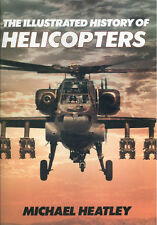 THE ILLUSTRATED HISTORY OF HELICOPTERS HBDJ WESTLAND SIKORSKY VIETNAM MIL KAMAN