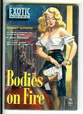 BODIES ON FIRE by Sherman, rare Exotic 2/1951 sleaze gga digest pulp vintage pb