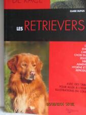 LIVRE - LES RETRIEVERS. CHIENS DE RACE