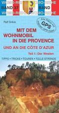 *  RALF GRéUS - MIT DEM WOHNMOBIL IN DIE PROVENCE UND AN DIE CôTE D' AZUR 01. DE