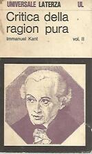 O21 Critica della ragion pura Vol. II Immanuel Kant Laterza 1972