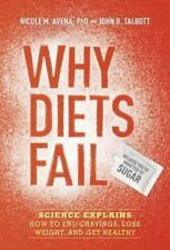 Why Diets Fail Because You're Addicted to Sugar: Science Explains How to End C