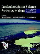 Particulate Matter Science for Policy Makers: A NARSTO Assessment by