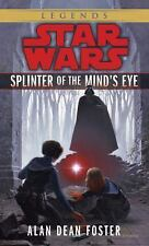Star Wars - Legends: Splinter of the Mind's Eye by Alan Dean Foster (1986,...
