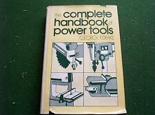 Complete Handbook of Power Tools by George R. Drake (1975, Hardcover) 1st