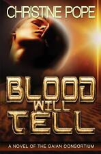 Blood Will Tell by Christine Pope (2012, Paperback)