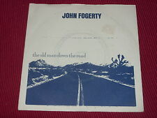 John Fogerty:  The old man down the road   UK  EX+   7""