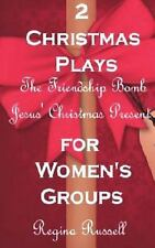 Two Christmas Plays for Women's Groups by Regina Russell (2012, Paperback)