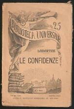 Biblioteca Universale Sonzogno - LAMARTINE - LE CONFIDENZE (1906)