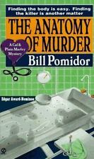 The Anatomy of Murder: A Cal and Plato Marley Mystery Pomidor, Bill Mass Market