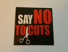 10x Say No To Cuts Stickers  - Anti-Austerity Protest Sticker Set - Anarchist