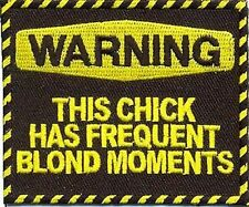 WARNING FREQUENT BLOND Chick Blonde MOMENTS Funny Blonde Biker Patch PAT-1994