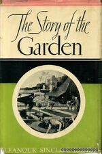 Rohde, Eleanour Sinclair THE STORY OF THE GARDEN 1936 Hardback BOOK