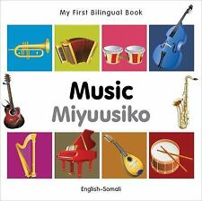 My First Bilingual Book: My First Bilingual Book-Music (English-Somali) by...