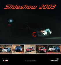 Slideshow 2003: The McKlein Rally Yearbook Hardback Book