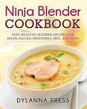 Ninja Blender Cookbook by Dylanna Press (2015, Paperback)