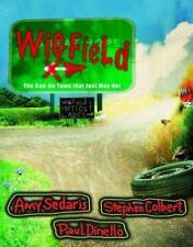 Wigfield: The Can-Do Town That Just May Not by Amy Sedaris, Paul Dinello, Steph