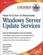 How to Cheat at Managing Windows Server Update Services, Volume 1 by Barber, B.