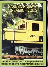 Garden Railway Dreamin Vol 2 DVD NEW Outdoor - Visit 4 layouts in this volume