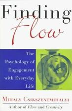Finding Flow: The Psychology of Engagement with Everyday Life Masterminds Serie