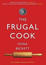 FRUGAL COOKBOOK FIONA BECKETT BUY CLEVERLY WASTE LESS BUT EAT WELL  CHRISTMAS