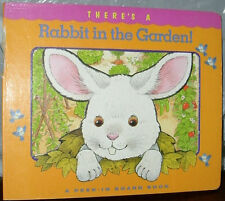 THERE'S A RABBIT IN THE GARDEN by WISHING WELL BOOK STAFF 1992 BOARD BOOK