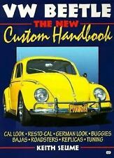 VW Beetle: The New Custom Handbook (Motorbooks Workshop), Seume, Keith, Good Boo