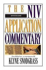 The NIV Application Commentary: Ephesians by Snodgrass, Klyne