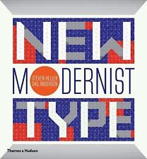 New Modernist Type by Gail Anderson and Steven Heller (2012, Hardcover)