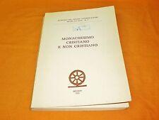 monachesimo  cristiano e non cristiano 1990 brossura cucita