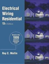 Electrical Wiring: Residential (Electrical Wiring, Residential, 13th e-ExLibrary