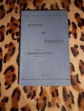 INTELLIGENCE DES ANIMAUX, anecdotes et faits - À l'enseigne du Porc-Épic, 1886