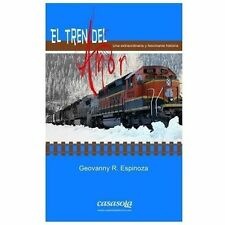 El Tren del Amor (Volume 1) (Spanish Edition)