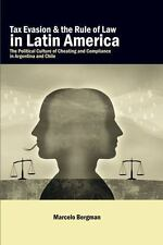 Tax Evasion and the Rule of Law in Latin America : The Political Culture of...