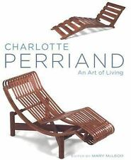 Charlotte Perriand: An Art of Living, , McLeod, Mary, Good, 2003-12-01,