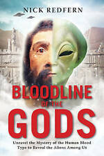 NEW Bloodline of the Gods by Nick Redfern