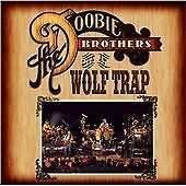 The Doobie Brothers - Live At Wolf Trap (Live Recording, 2013)