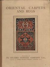 RARE ORIENTAL CARPETS AND RUGS  THE CELEBES STORAGE COMPANY LTD.FIRST EDITION