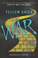 Yellow Brick War (Dorothy Must Die), Paige, Danielle, Good Book