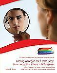 Feeling Wrong in Your Own Body: Understanding What It Means to Be Tran-ExLibrary